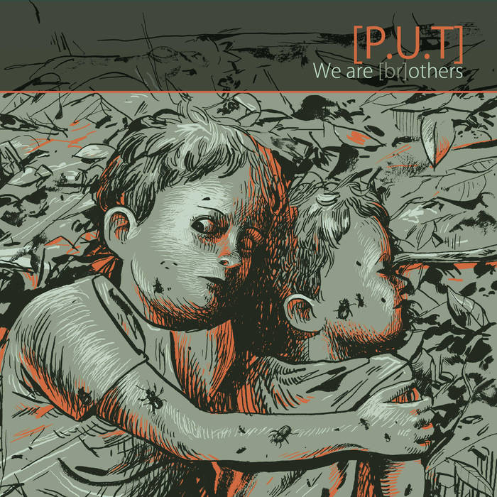 """Heavy and dense sounds from [p.u.t] – """"We are (br)others"""" review"""