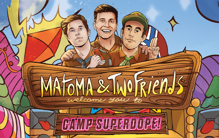 Camp Superdope presented by: Matoma and Two Friends: Nashville