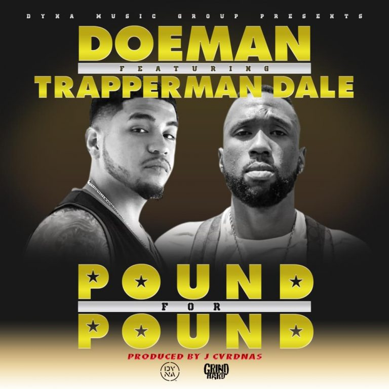 "Trapperman Dale & Doeman Drop ""Pound For Pound"""