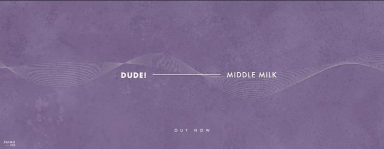 Dude! Middle Milk Just Released a New Song