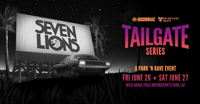 Seven Lions: Park 'N Rave Series at Wild Horse Pass Motorsports Park, AZ – THIS WEEKEND!