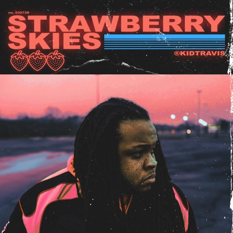 Just In Time For Summer: Strawberry Skies by Kid Travis