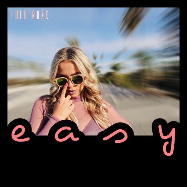 "Lulu Rose's New Single – ""Easy"""