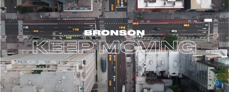 """KEEP MOVING"" by BRONSON – New Song and Music Video"