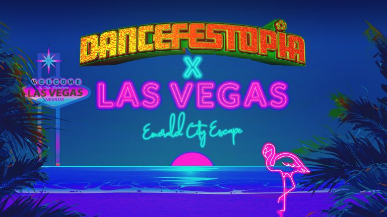 Dancefestopia Escapes: Las Vegas Edition