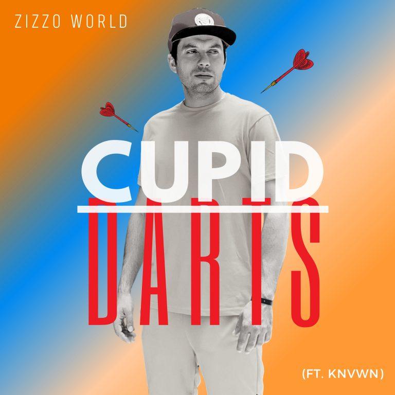 ZIZZO WORLD – CUPID DARTS (FT KNVWN)