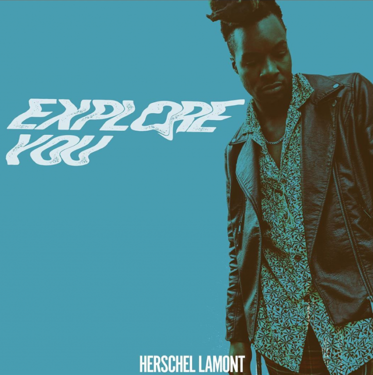 Explore You by Herschel Lamont