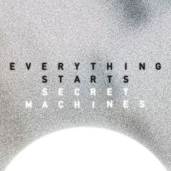 "SECRET MACHINES SHARE ""EVERYTHING STARTS"" SINGLE FEATURING BENJAMIN CURTIS"