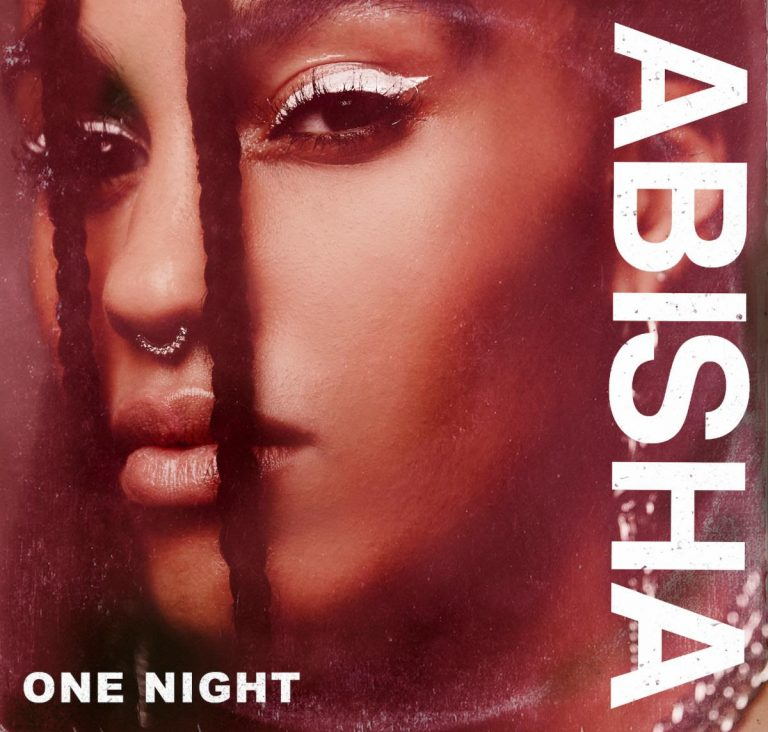 "ABISHA Returns With New Single ""One Night"""
