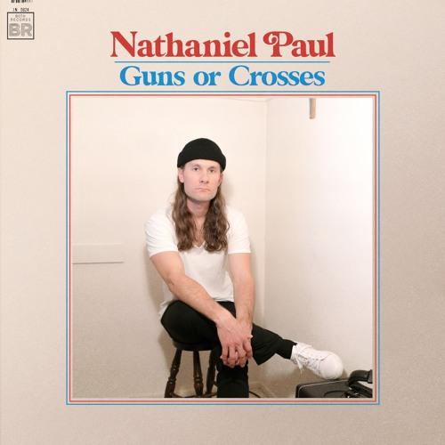 """Nathaniel Paul """"Guns or Crosses"""" album artwork"""